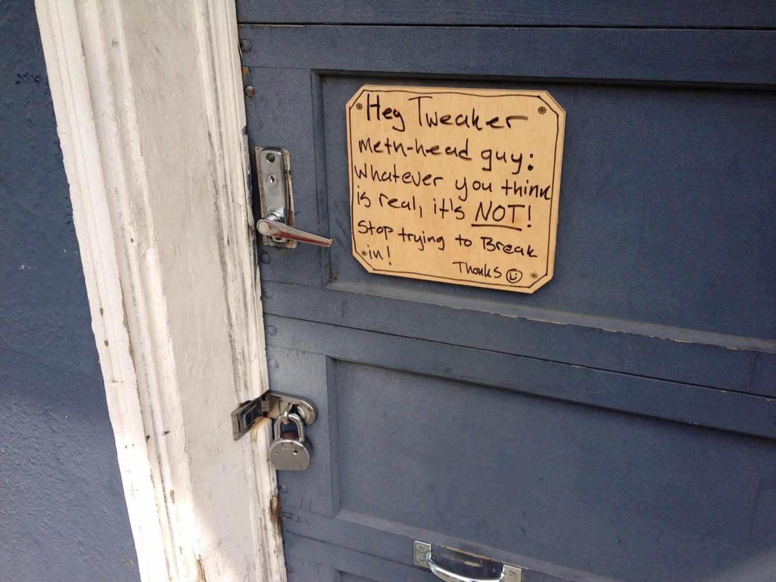 A Friendly Message to Our Neighborhood Tweaker Meth-head